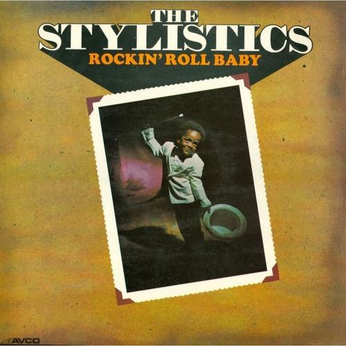 the stylistics - rockin' roll baby. disco vinilo.