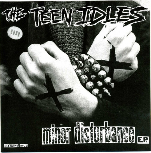 the teen idles - minor disturbance - ep minor threat