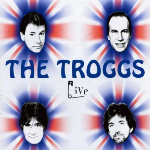 the troggs - live: 1999 sixties gold tour [extra tracks]
