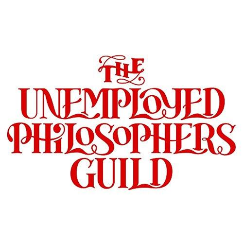 the unemployed philosophers guild desocupado