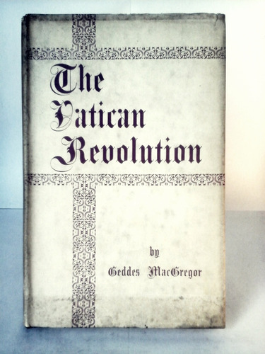 the vatican revolution - (tapa dura) - geddes macgregor