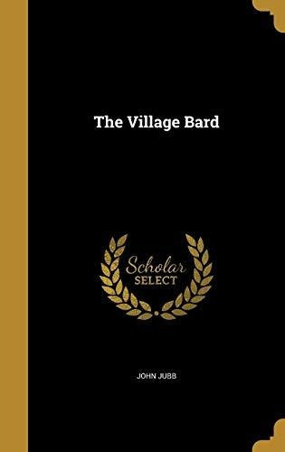 the village bard : john jubb