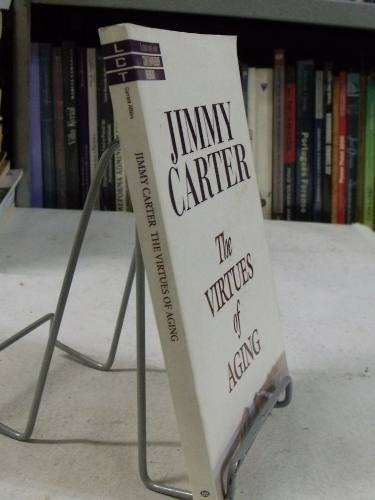 the virtues of aging - jimmy carter