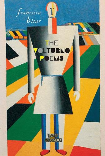 the volturno poems - francisco bitar