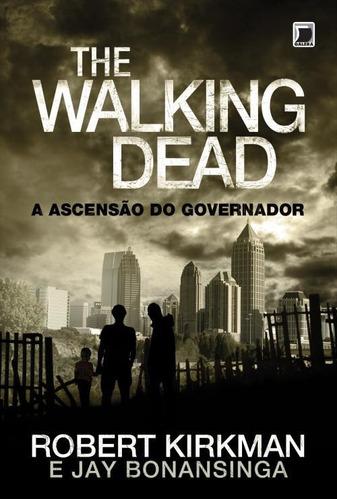 the walking dead a ascensão do governador livro novo kirkman