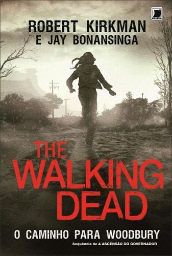 the walking dead o caminho para woodbury livro novo kirkman