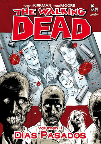 the walking dead - vol. 1 - dias pasados - robert kirkman