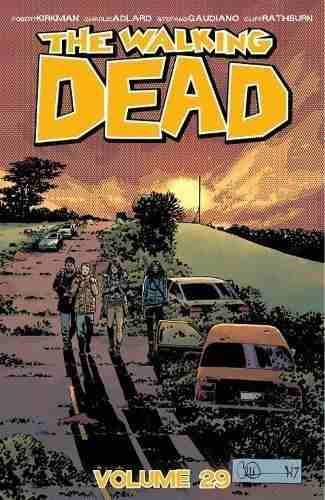 the walking dead volume 29 robert kirkman , by (artist)  cha