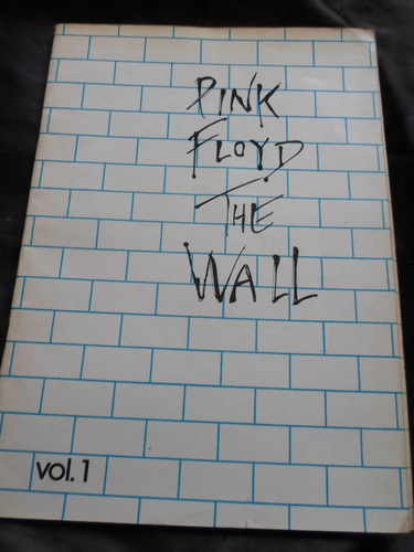 the wall -pink floyd -partituras obra completa