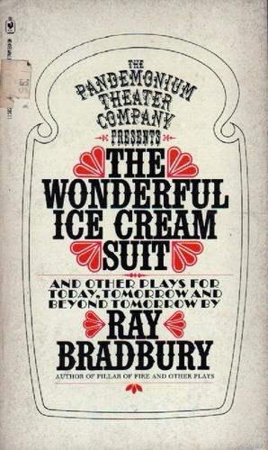 the wonderful ice cream suit by ray bradbury
