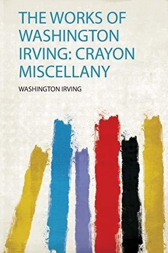 the works of washington irving : washington irving
