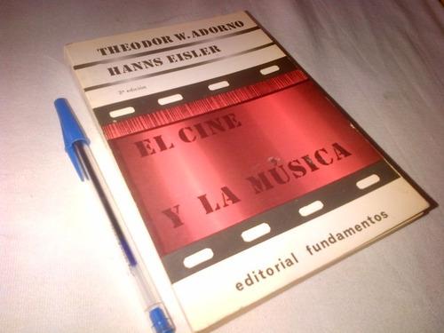 theodor adorno, hanns eisler. el cine y la musica.