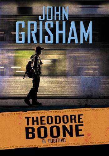 theodore boone 5. el fugitivo(libro infantil y juvenil)