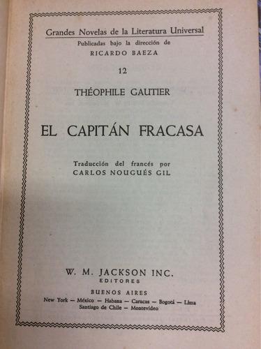 theophile gautier. el capitán fracasa