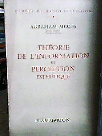 théorie de l?information et perception esthétique moles