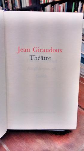 théâtre 1 - jean giraudoux
