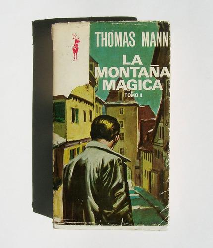 thomas mann la montaña magica tomo 2, libro mexicano 1972