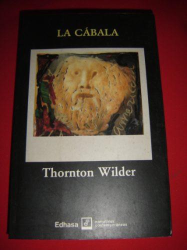 thornton wilder / la cabala - la mujer de andros