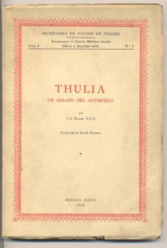 thulia. un relato del antártico. j.c.palmer u.s.n.