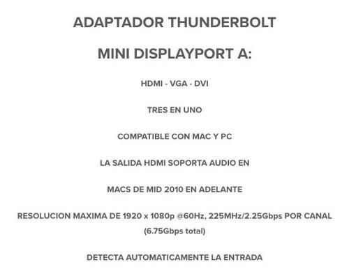 thunderbolt mini displayport 3 en 1 : hdmi - vga - dvi