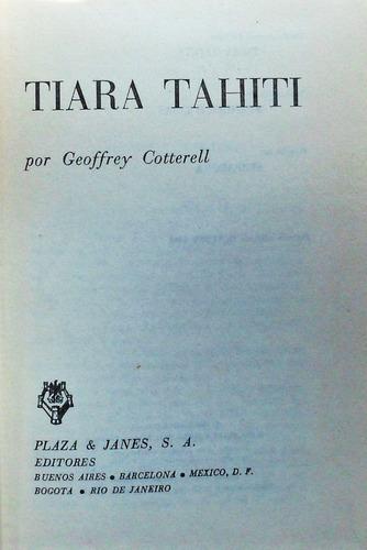 tiara tahití / geoffrey cotterell