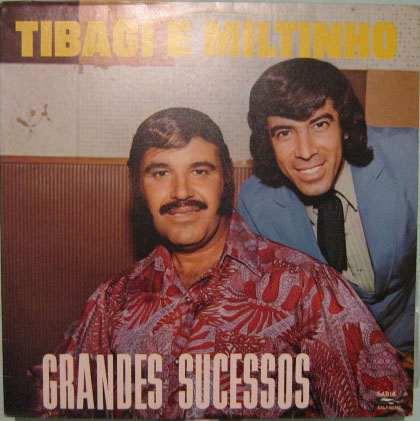 tibagi & miltinho  -  grandes sucessos  -  1991