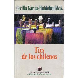 tics de los chilenos, por cecilia garcía-huidobro