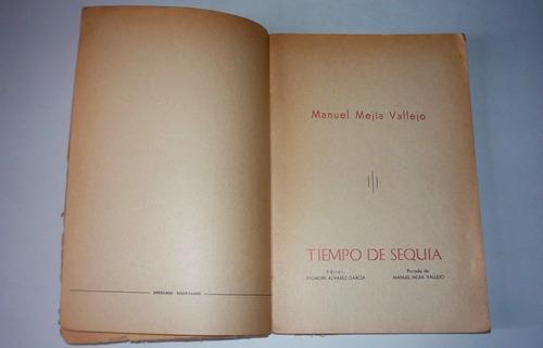 tiempo de sequia - manuel mejia vallejo
