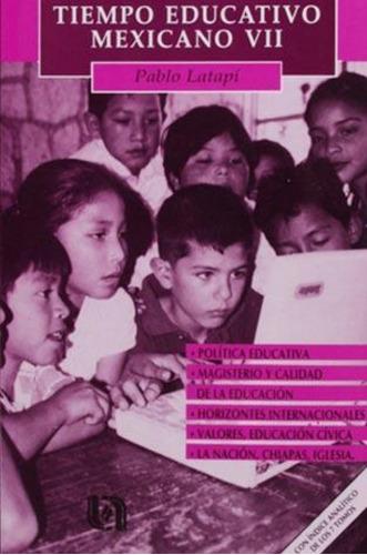 tiempo educativo mexicano vii (2000) ccsh