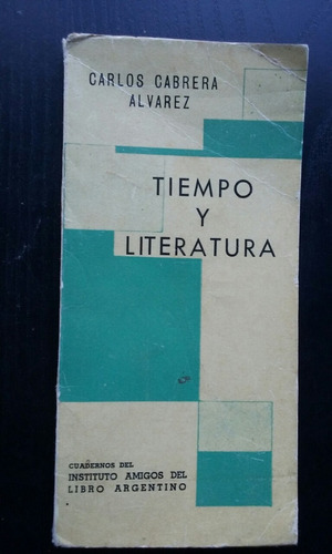 tiempo y literatura carlos cabrera alvarez ensayo literario