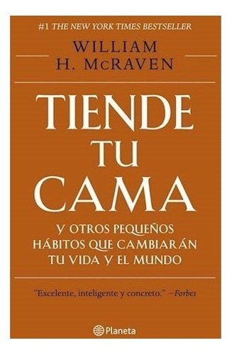 tiende tu cama - william mcraven - libro planeta