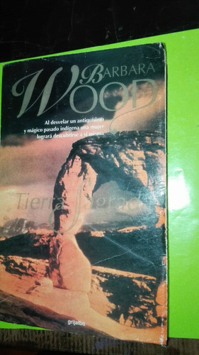tierra sagrada bárbara¿ wood