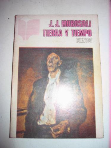 tierra y tiempo j. j. morosoli edic. de la banda oriental