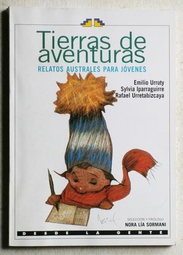 tierras de aventuras: relatos australes para jóvenes (2004)
