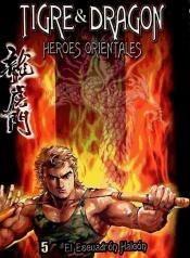 tigre & dragón, héroes orientales 5, el escuadrón halcón(lib