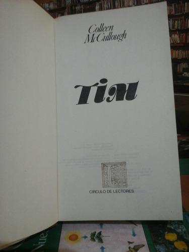 tim, collen mc cullough, novela.