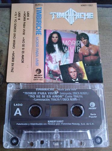 timbiriche  morir para vivir cassette rarisimo 1989 fonovisa