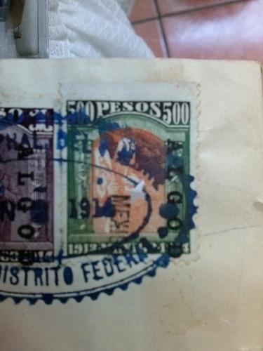timbre fiscal 1914 méxico de $500 pesos, rarísimo en factura