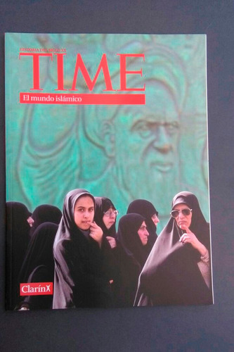 time historia del siglo xx - el mundo islamico [nuevo]