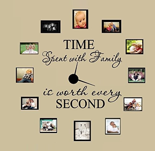 time spent with family with worth every second #3, wall dec
