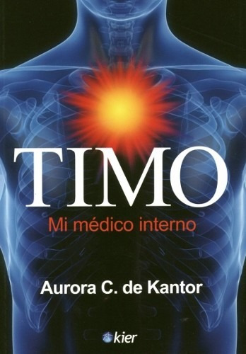 timo. mi médico interno - aurora c. de kantor