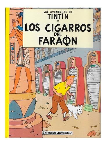 tintin - cigarros del faraon - juventud - tapa dura - herge