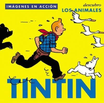 tintín : descubro los animales(libro acción y aventura)