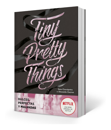 tiny pretty things - dhonielle clayton / sona charaipotra