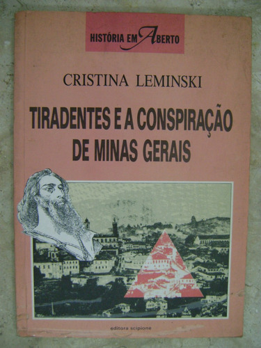 tiradentes e a conspiração de minas gerais cristina le 82
