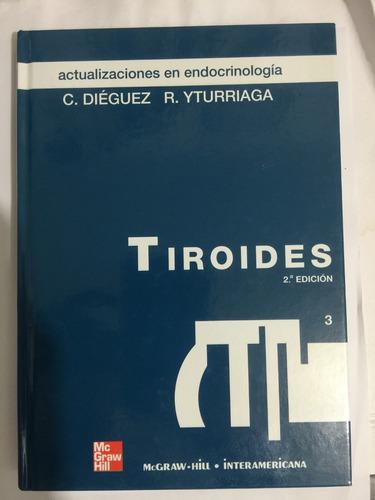 tiroides c. dieguez r. yturriaga 2a ed. 9788448157050