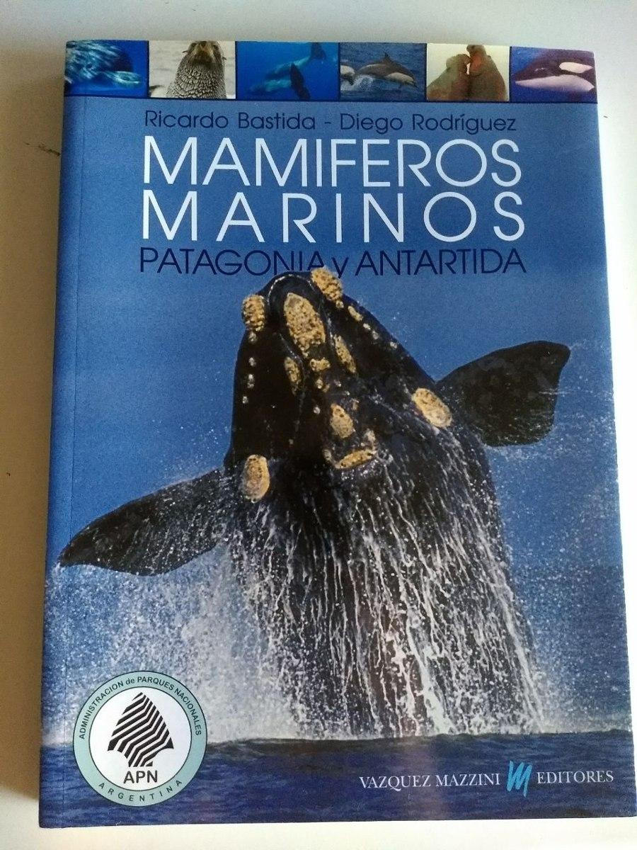 Título: Mamíferos Marinos Patagonia Y Antártida De Bastida - $ 1.100 ...