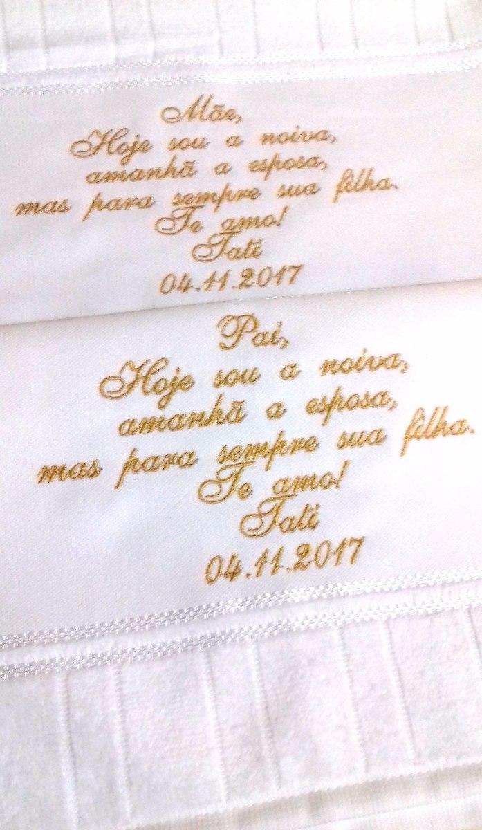 Toalha Frase Bordado Casamento Madrinha Pais Avós R 1399 Em