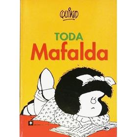 Toda Mafalda - Quino