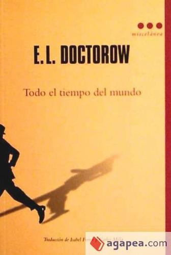 todo el tiempo del mundo(libro novela y narrativa extranjera